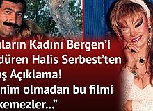 Bergen'i Öldüren Halis Serbest'ten Tepki : İznim Olmadan Filmi Çekemezler
