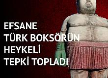Efsane Türk Boksör Sinan Şamil Sam için Yapılan Heykel Tepki Topladı