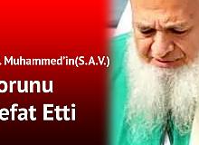 Hz. Muhammed (S.A.V.)'in Torunu Vefat Etti
