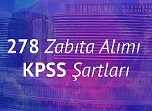 İBB 278 Zabıta Memuru Alımı KPSS Şartları
