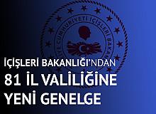 İçişleri Bakanlığı'ndan 81 İl Valiliği'ne Koronavirüs Genelgesi