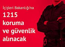 İçişleri Bakanlığı'na 1215 Koruma ve Güvenlik Alınacak! İşte Şartlar ve Tarihler