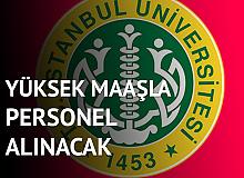 İstanbul Üniversitesi'ne Sözleşmeli Personel Alımı Yapılacak