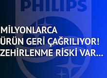 Philips Milyonlarca Ürünü Geri Çağırdı: Zehirlenme Riski Var…
