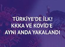 Türkiye'de İlk! Koronavirüs ve KKKA'ya  Aynı Anda Yakalandı