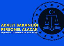 Adalet Bakanlığı Sözleşmeli Personel Alımı Başvuruları Devam Ediyor