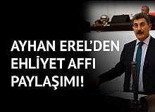 Aksaray Milletvekili Ayhan Erel'den Ehliyet Affı Paylaşımı