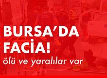 Bursa'da kafa kafaya facia: 4 ölü 3 yaralı