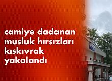 Camiye Dadanmışlardı! Musluk Hırsızları Kıskıvrak Yakalandı