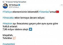 """İstanbul Valisi'nden İhracat Açıklaması : """"Maşallah"""""""