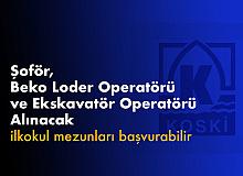 Konya Su ve Kanalizasyon İdaresi'ne Şoför , Beko Loder Operatörü ve Ekskavatör Operatörü Alınacak