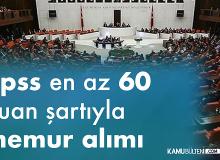 KPSS en az 60 Puanla TBMM'ye Memur Alımı Başvuruları Sürüyor