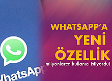 Whatsapp'a Yeni Özellik! Kullanıcılara Seçenek Sunulacak