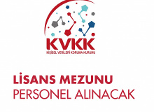 KVKK'na Lisans Mezunlarından Personel Alımı Yapılacak