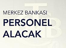 Merkez Bankasına Personel Alınacak