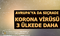 Korona Virüsü 3 Ülkeye Daha Sıçradı: 41 Ölü