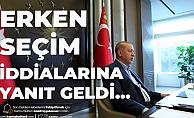 Cumhurbaşkanı Erdoğan'dan Erken Seçim İddialarına Üstü Kapalı Yanıt Geldi