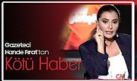 Gazeteci Hande Fırat'tan Kötü Haber