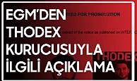 EGM'den Thodex Kurucusuyla İlgili Açıklama Geldi