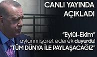 """Cumhurbaşkanı Recep Tayyip Erdoğan, """"Eylül-Ekim"""" Aylarını İşaret Ederek Açıkladı: Tüm Dünya ile Paylaşacağız..."""