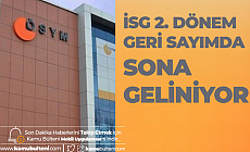 2019 İSG 2. Dönem için Geri Sayımda Sona Geliniyor! Sınav Tarihi ve Sınav Süresi
