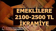 Müjde Geldi: Emeklilere 2100-2500 TL Banka Promosyonu