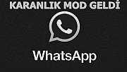 WhatsApp'a Karanlık Mod Geldi (Android İOS Karanlık Mod Nasıl Açılır Apk)
