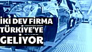 Korona Virüsü Sonrası İki Otomotiv Devi Türkiye'ye Geliyor