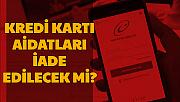 Kredi Kartı Aidatları İade Edilecek mi? E Devlet'te İade Var mı? Açıklama Geldi