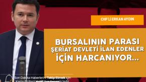 Erkan Aydın : Bursa Büyükşehir Belediyesinin Parası Şeriat Devleti İlan Edilen Kongrelere Harcanıyor
