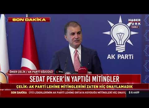 AK Parti Sözcüsü Ömer Çelik'ten Sedat Peker'in Videolarıyla İlgili Son Dakika Açıklaması