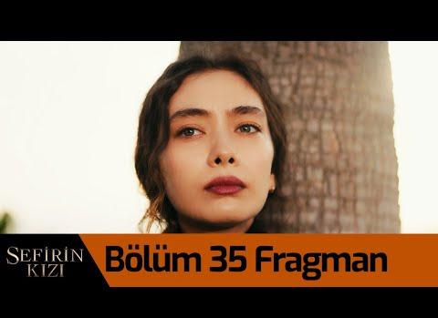 Sefirin Kızı Yeni Bölüm Fragmanı 35