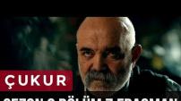 Çukur 2. Sezon Yeni Bölüm Fragmannı Yayında-İdris ile Selim Karşı Karşıya